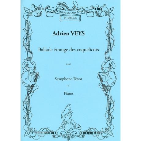 VEYS Adrien - Ballade étrange des coquelicots