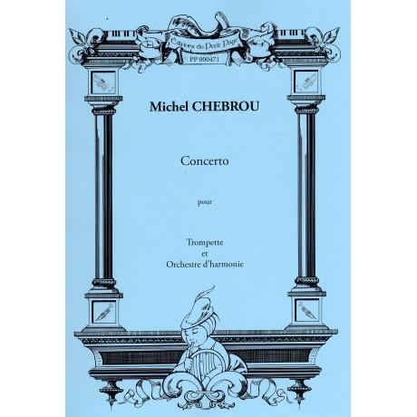 CHEBROU Michel - Concerto pour trompette et orchestre d'harmonie